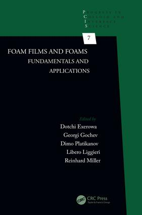 Foam Films and Foams: Fundamentals and Applications book cover
