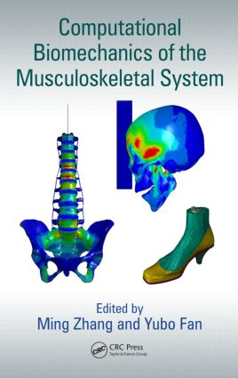 Computational Biomechanics of the Musculoskeletal System: 1st Edition (Hardback) book cover