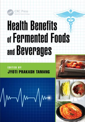 Health Benefits of Fermented Foods and Beverages: 1st Edition (Paperback) book cover