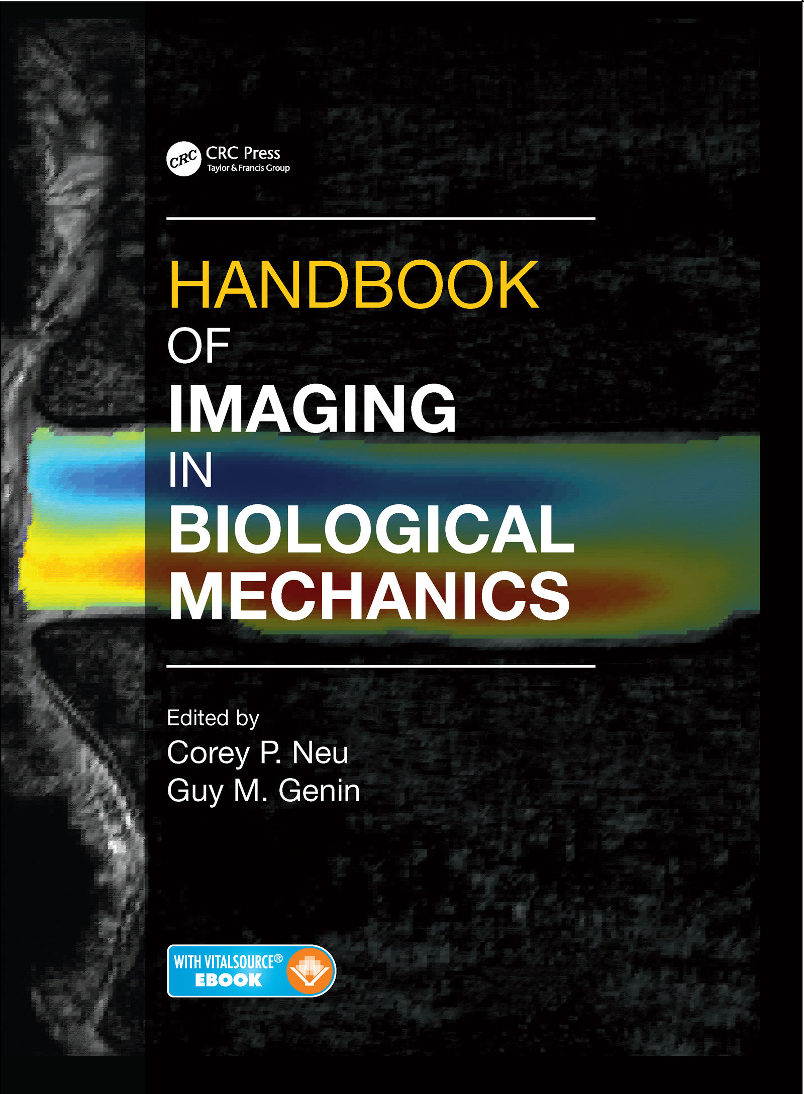 Handbook of Imaging in Biological Mechanics: 1st Edition (Pack - Book and Online) book cover