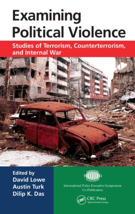 Examining Political Violence: Studies of Terrorism, Counterterrorism, and Internal War book cover