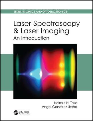 Laser Spectroscopy and Laser Imaging: An Introduction, 1st Edition (Hardback) book cover