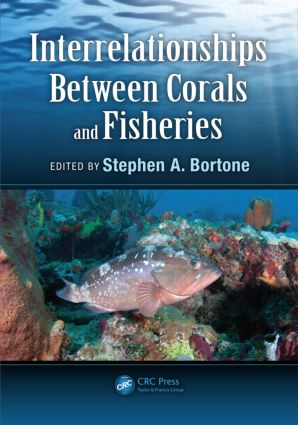Interrelationships Between Corals and Fisheries: 1st Edition (Hardback) book cover