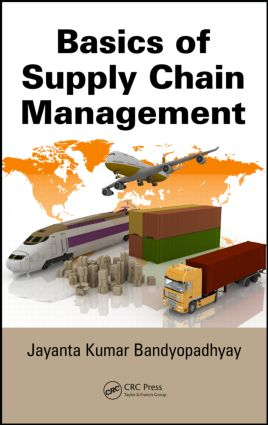 Basics of Supply Chain Management: 1st Edition (Hardback) book cover