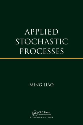 Applied Stochastic Processes: 1st Edition (Paperback) book cover