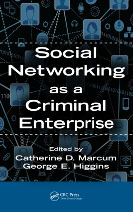 Social Networking as a Criminal Enterprise: 1st Edition (Paperback) book cover