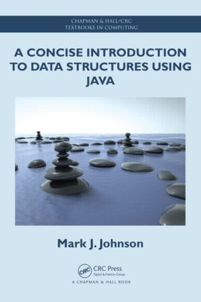 A Concise Introduction to Data Structures using Java (Paperback) book cover