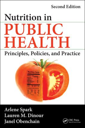 Nutrition in Public Health: Principles, Policies, and Practice, Second Edition book cover