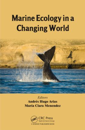 Marine Ecology in a Changing World: 1st Edition (Hardback) book cover