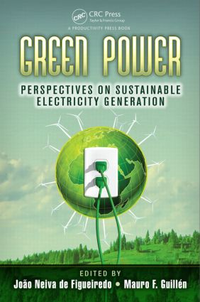 Green Power: Perspectives on Sustainable Electricity Generation, 1st Edition (Hardback) book cover