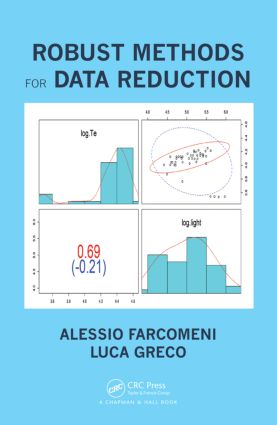 Robust Methods for Data Reduction: 1st Edition (Hardback) book cover