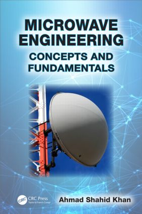 Microwave Engineering: Concepts and Fundamentals, 1st Edition (Hardback) book cover