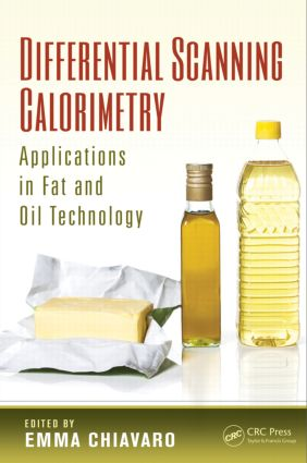 Differential Scanning Calorimetry: Applications in Fat and Oil Technology, 1st Edition (Hardback) book cover