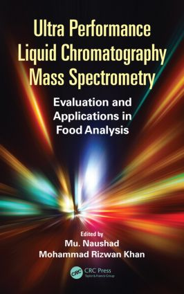 Ultra Performance Liquid Chromatography Mass Spectrometry: Evaluation and Applications in Food Analysis, 1st Edition (Hardback) book cover