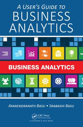 A User's Guide to Business Analytics: 1st Edition (Hardback) book cover