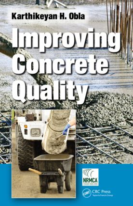 Improving Concrete Quality: 1st Edition (Hardback) book cover