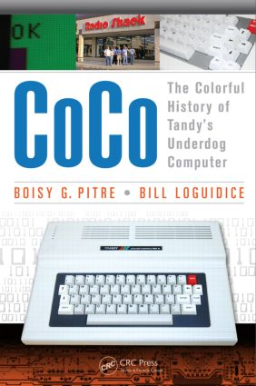 CoCo: The Colorful History of Tandy's Underdog Computer, 1st Edition (Paperback) book cover