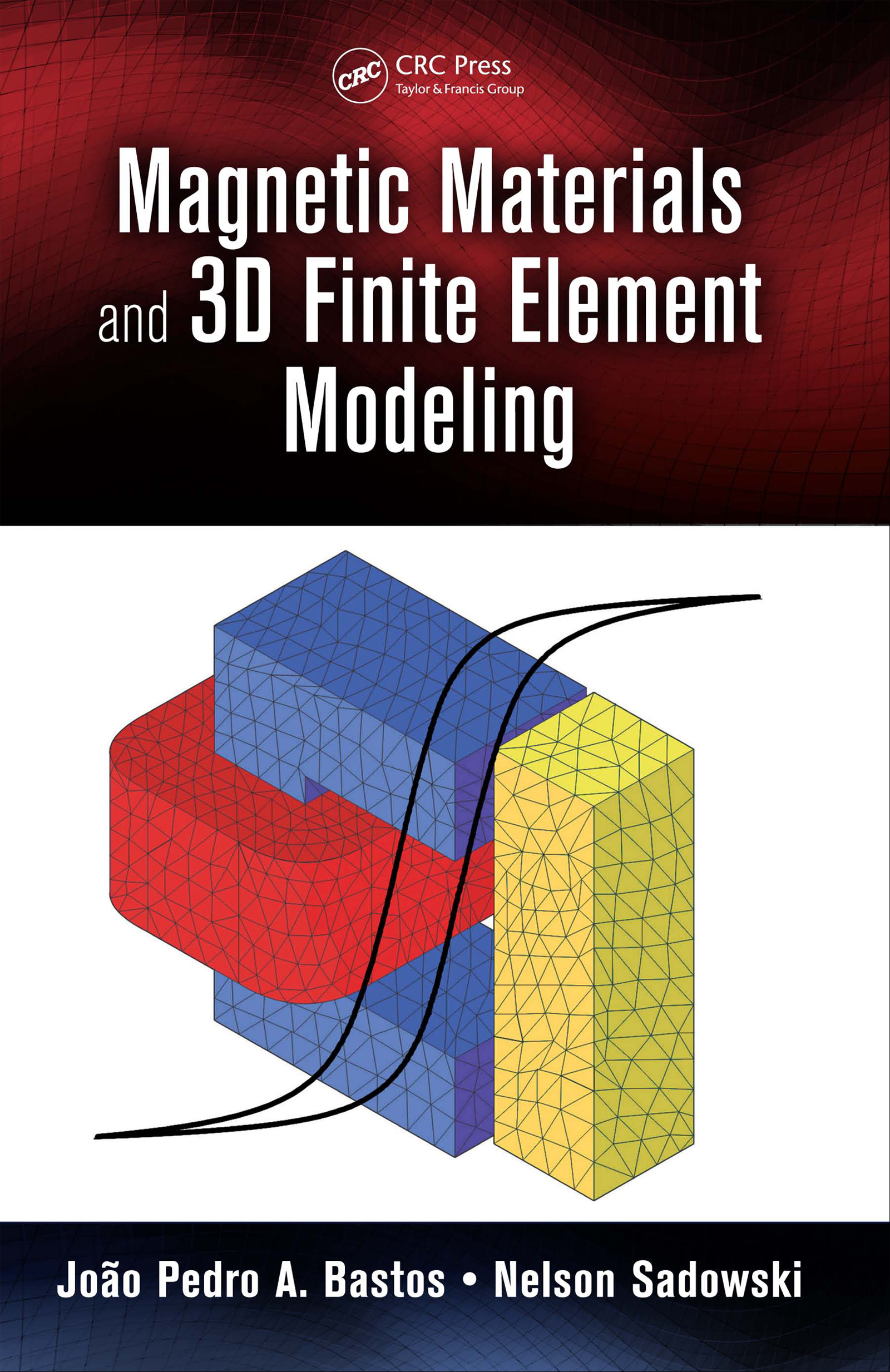 Magnetic Materials and 3D Finite Element Modeling: 1st Edition (Hardback) book cover
