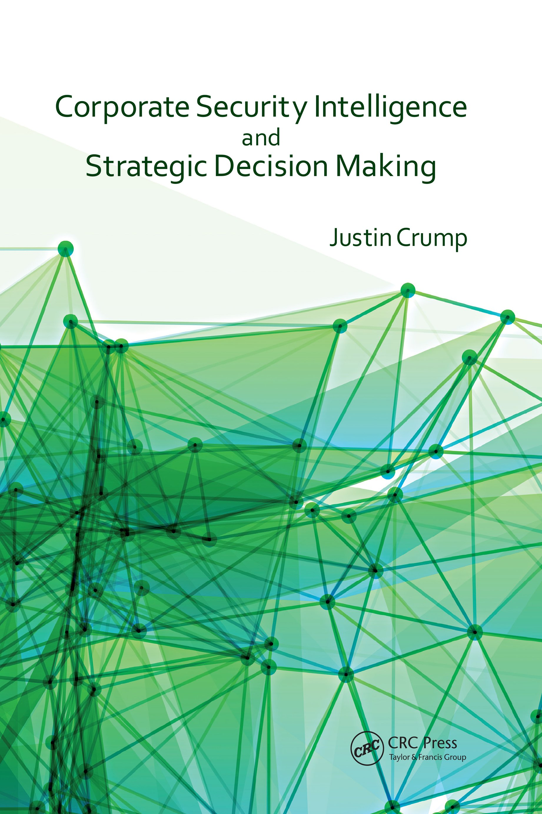 Corporate Security Intelligence and Strategic Decision Making book cover