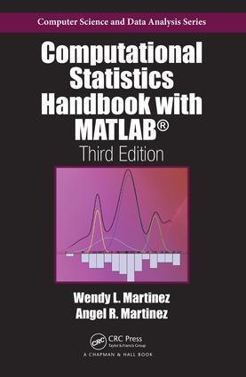 Computational Statistics Handbook with MATLAB, Third Edition book cover