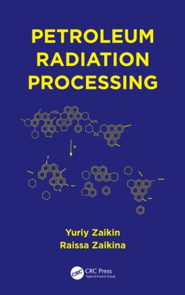 Petroleum Radiation Processing: 1st Edition (Paperback) book cover