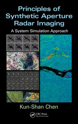 Principles of Synthetic Aperture Radar Imaging: A System Simulation Approach book cover