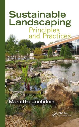 Sustainable Landscaping: Principles and Practices (Hardback) book cover