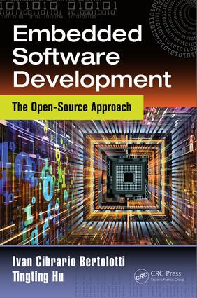 Embedded Software Development: The Open-Source Approach, 1st Edition (Hardback) book cover