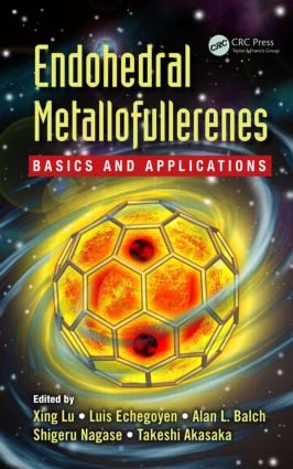 Endohedral Metallofullerenes: Basics and Applications, 1st Edition (Hardback) book cover