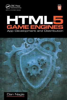 HTML5 Game Engines: App Development and Distribution, 1st Edition (Paperback) book cover
