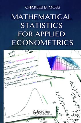 Mathematical Statistics for Applied Econometrics: 1st Edition (Hardback) book cover