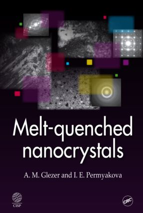 Melt-Quenched Nanocrystals: 1st Edition (Hardback) book cover