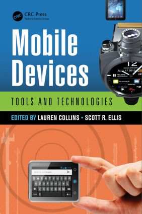 Mobile Devices: Tools and Technologies, 1st Edition (Hardback) book cover