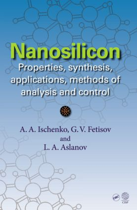 Nanosilicon: Properties, Synthesis, Applications, Methods of Analysis and Control, 1st Edition (Hardback) book cover