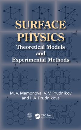 Surface Physics: Theoretical Models and Experimental Methods, 1st Edition (Hardback) book cover