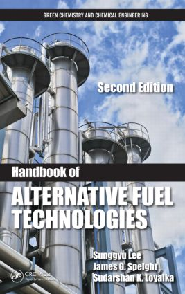 Handbook of Alternative Fuel Technologies, Second Edition book cover