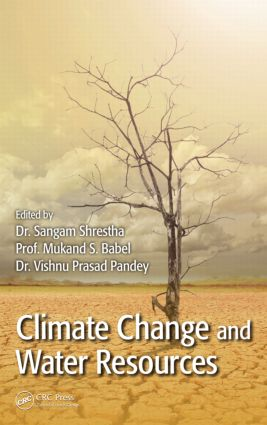 Climate Change and Water Resources: 1st Edition (Hardback) book cover