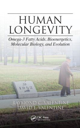 Human Longevity: Omega-3 Fatty Acids, Bioenergetics, Molecular Biology, and Evolution, 1st Edition (Hardback) book cover