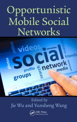 Opportunistic Mobile Social Networks: 1st Edition (Paperback) book cover