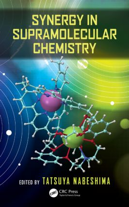 Synergy in Supramolecular Chemistry: 1st Edition (Hardback) book cover