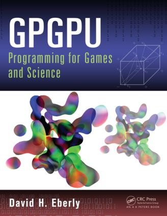 GPGPU Programming for Games and Science: 1st Edition (Hardback) book cover