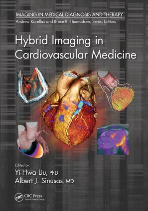 Hybrid Imaging in Cardiovascular Medicine: 1st Edition (Hardback) book cover