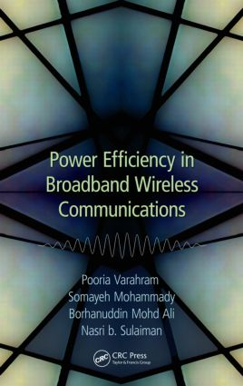 Power Efficiency in Broadband Wireless Communications: 1st Edition (Paperback) book cover