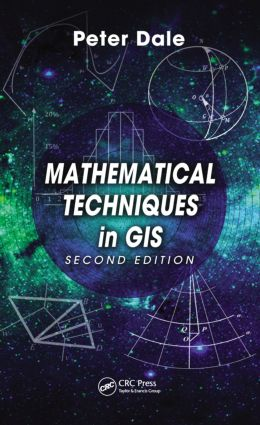 Mathematical Techniques in GIS: 2nd Edition (Hardback) book cover