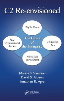 C2 Re-envisioned: The Future of the Enterprise, 1st Edition (Hardback) book cover