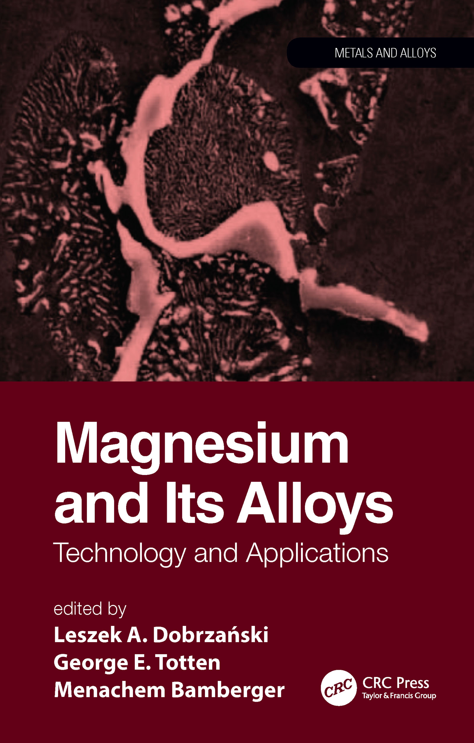 Magnesium and Its Alloys: Technology and Applications book cover