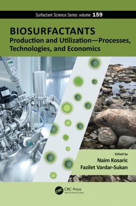 Biosurfactants: Production and Utilization—Processes, Technologies, and Economics, 1st Edition (Hardback) book cover