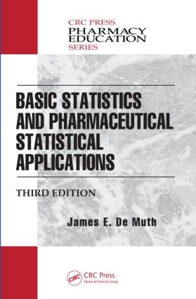Basic Statistics and Pharmaceutical Statistical Applications book cover