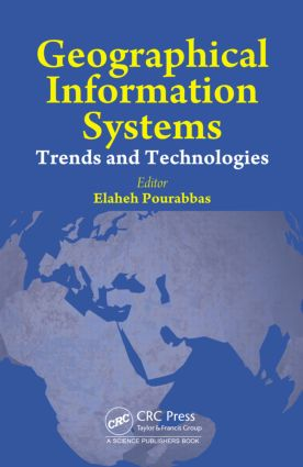 Geographical Information Systems: Trends and Technologies book cover