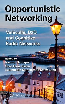 Opportunistic Networking: Vehicular, D2D and Cognitive Radio Networks, 1st Edition (Hardback) book cover
